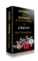 Double or Nothing - Sit & Go Strategy to Crush the Competition